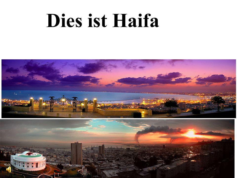 Dies ist Haifa