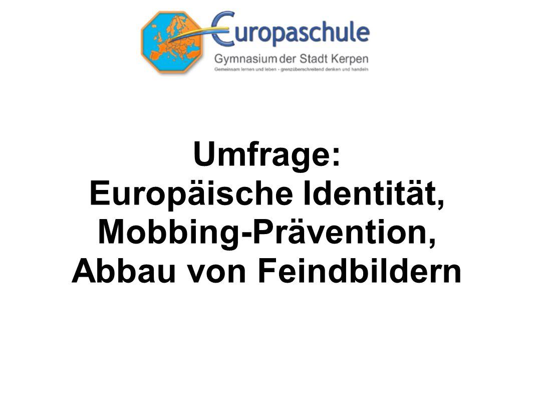 Umfrage: Europäische Identität, Mobbing-Prävention, Abbau von Feindbildern