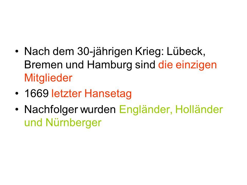Nach dem 30-jährigen Krieg: Lübeck, Bremen und Hamburg sind die einzigen Mitglieder
