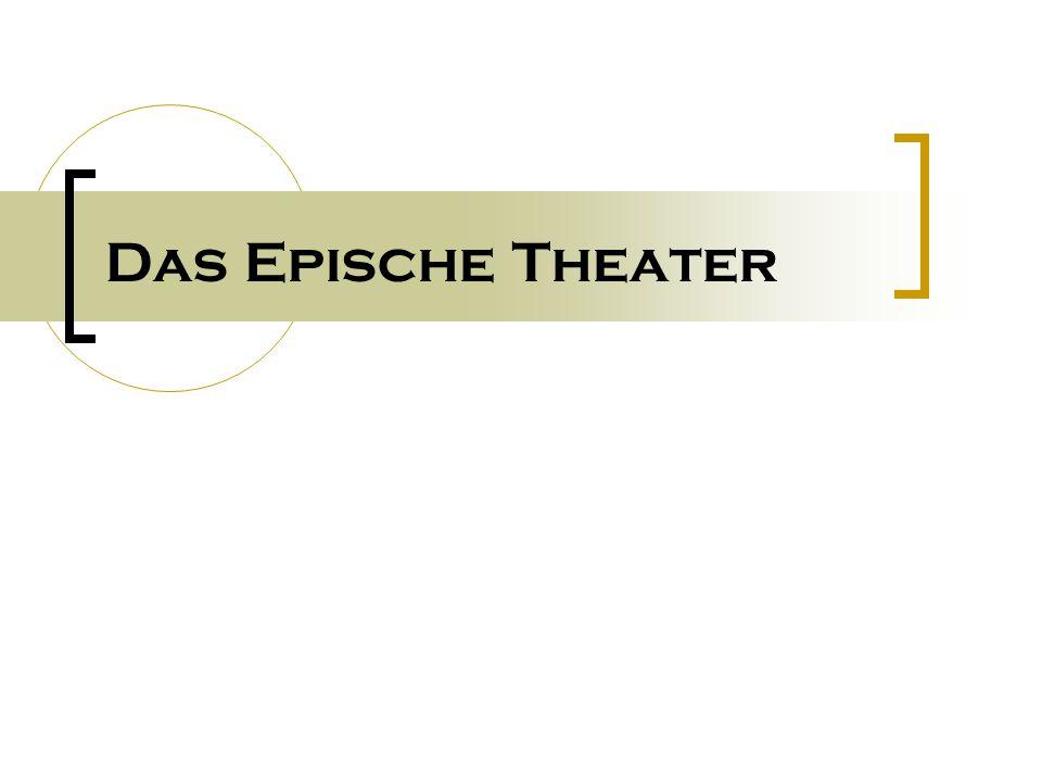 Das Epische Theater
