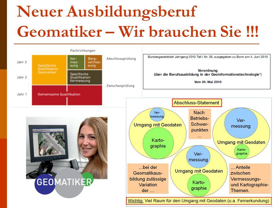 Neuer Ausbildungsberuf Geomatiker – Wir brauchen Sie !!!