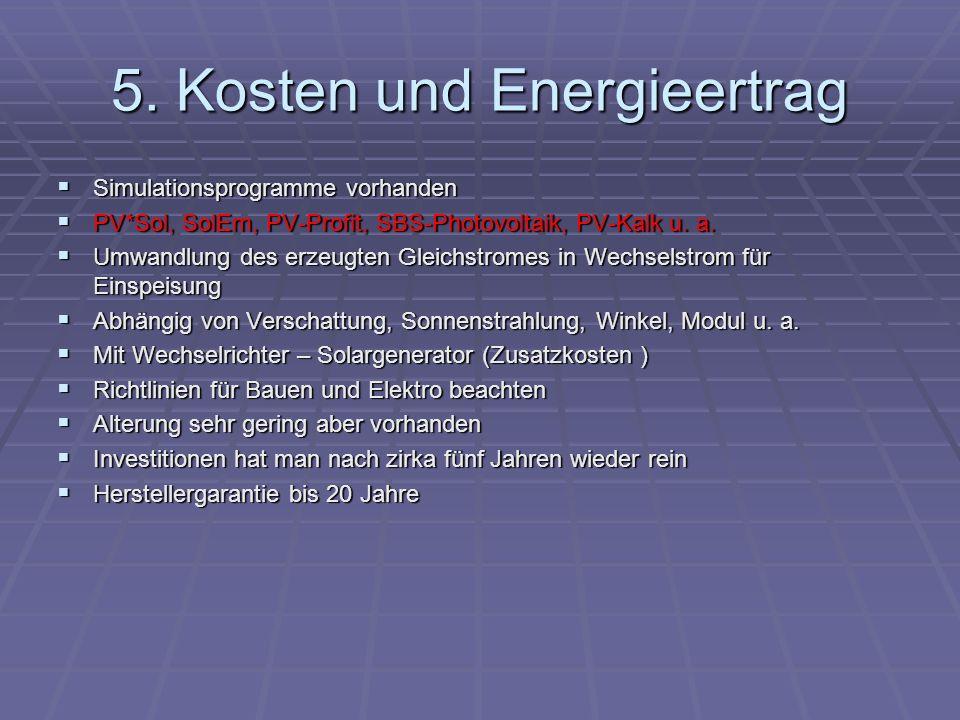 5. Kosten und Energieertrag