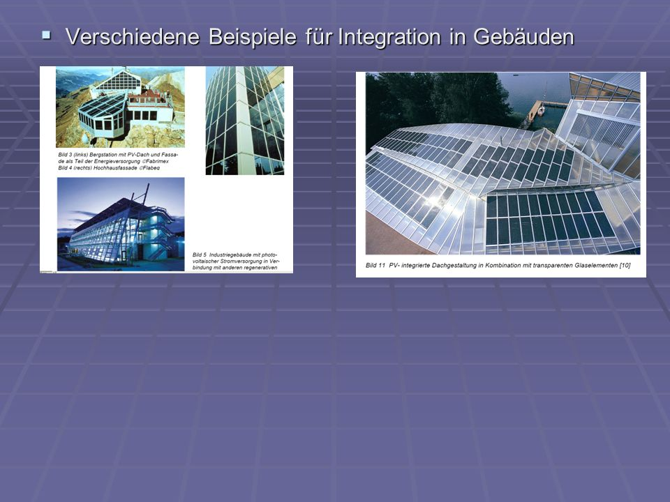 Verschiedene Beispiele für Integration in Gebäuden