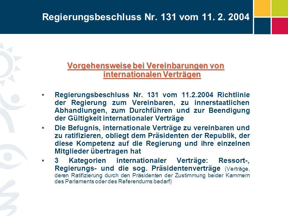 Regierungsbeschluss Nr. 131 vom 11. 2. 2004