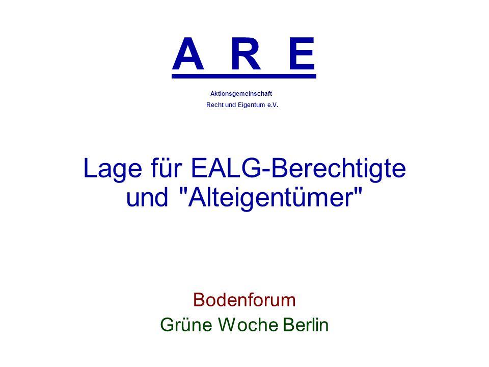 Lage für EALG-Berechtigte und Alteigentümer