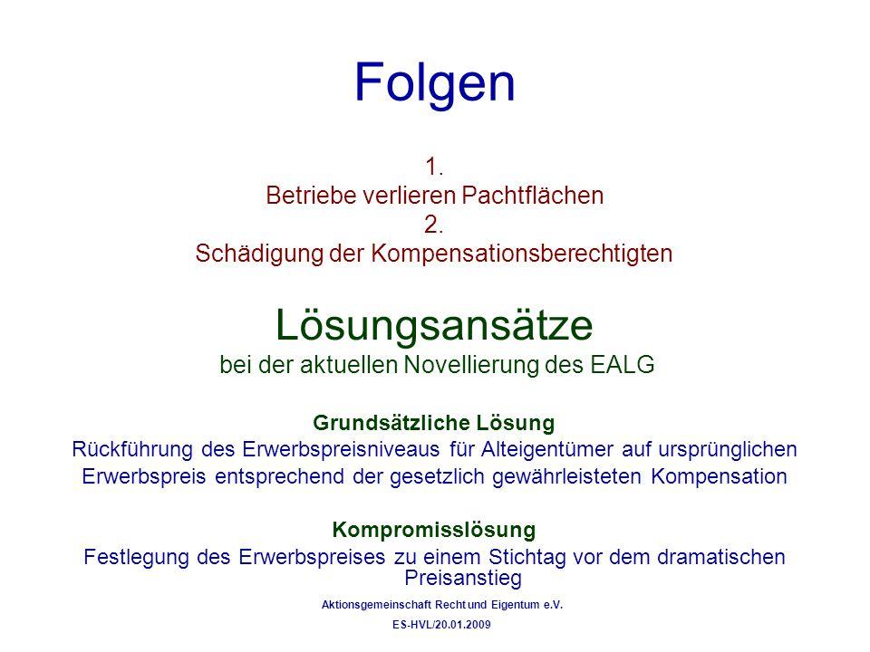 Grundsätzliche Lösung Aktionsgemeinschaft Recht und Eigentum e.V.