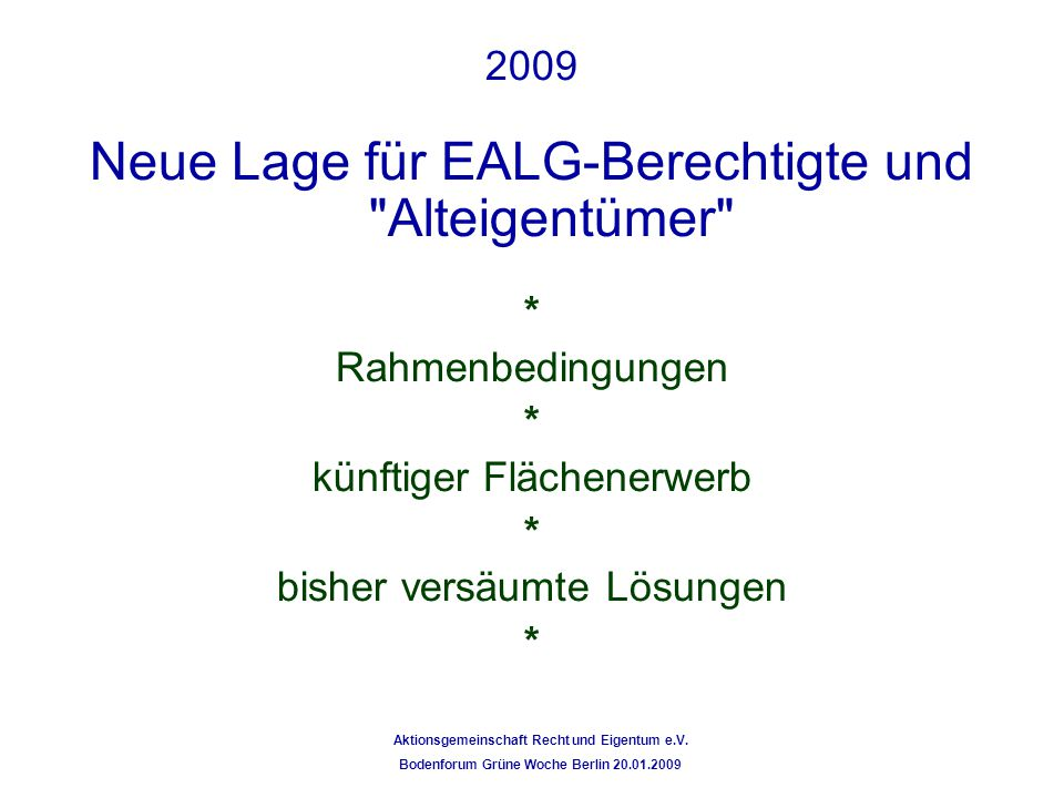 Neue Lage für EALG-Berechtigte und Alteigentümer