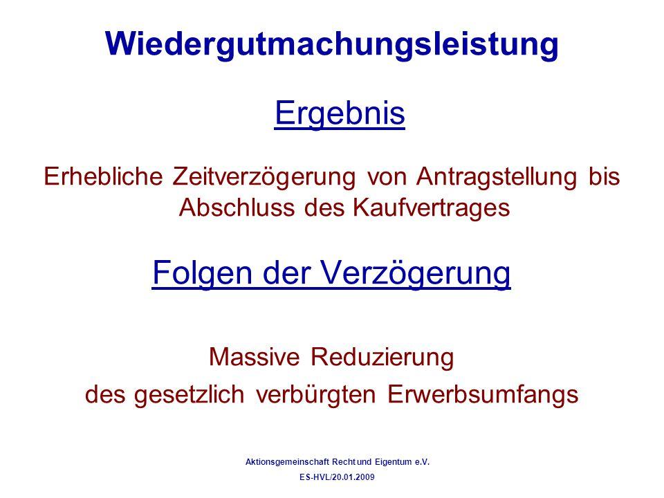 Wiedergutmachungsleistung Aktionsgemeinschaft Recht und Eigentum e.V.