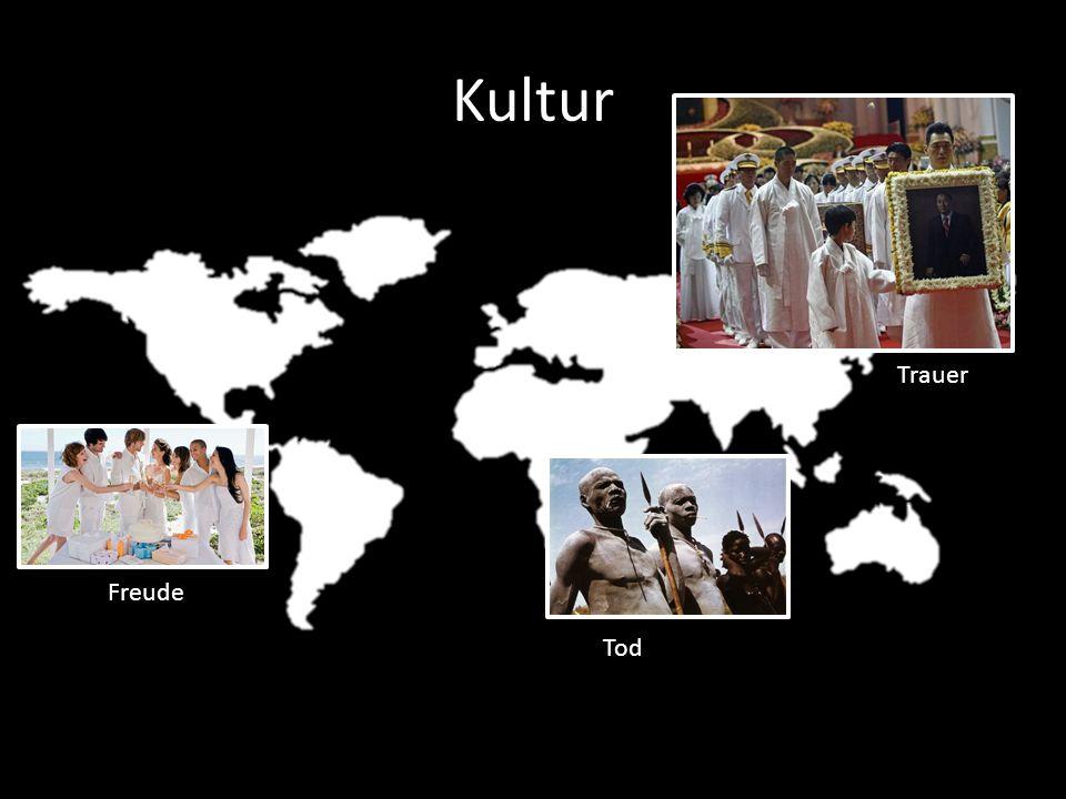Kultur Trauer Freude Tod