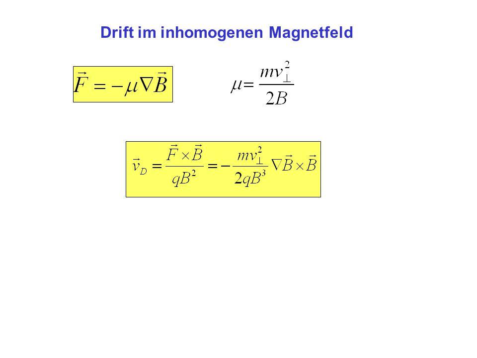 Drift im inhomogenen Magnetfeld