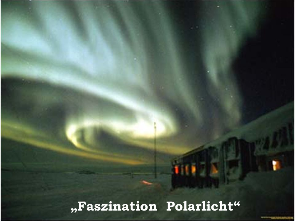 """Faszination Polarlicht"
