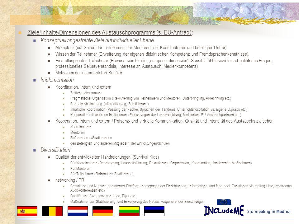 Ziele/Inhalte/Dimensionen des Austauschprogramms (s. EU-Antrag):