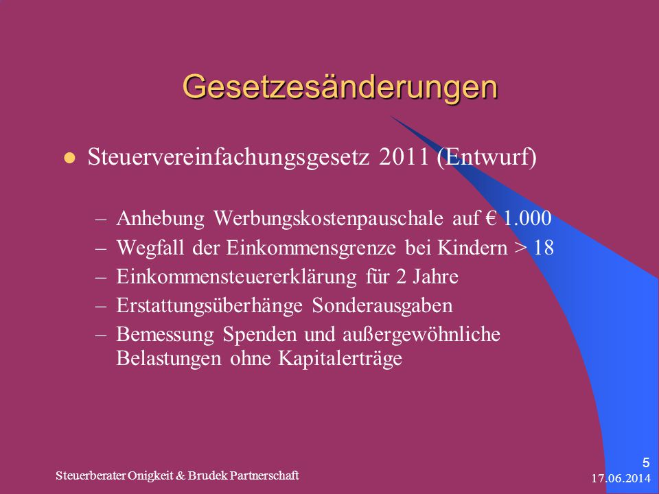 Gesetzesänderungen Steuervereinfachungsgesetz 2011 (Entwurf)