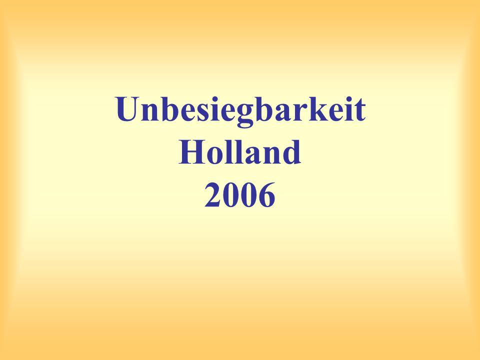 Unbesiegbarkeit Holland 2006