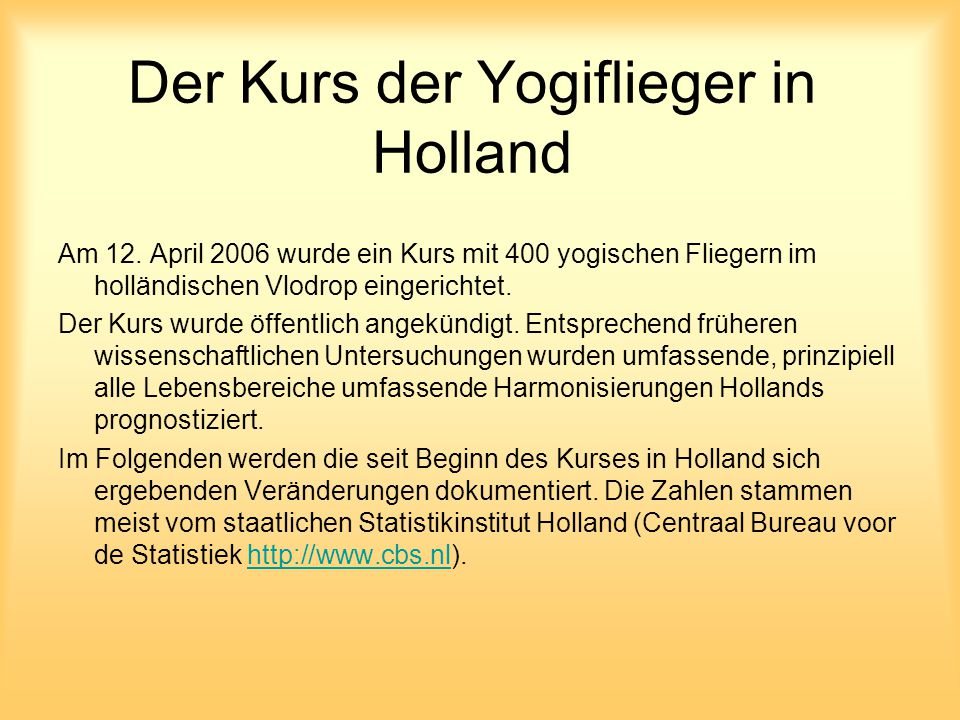 Der Kurs der Yogiflieger in Holland