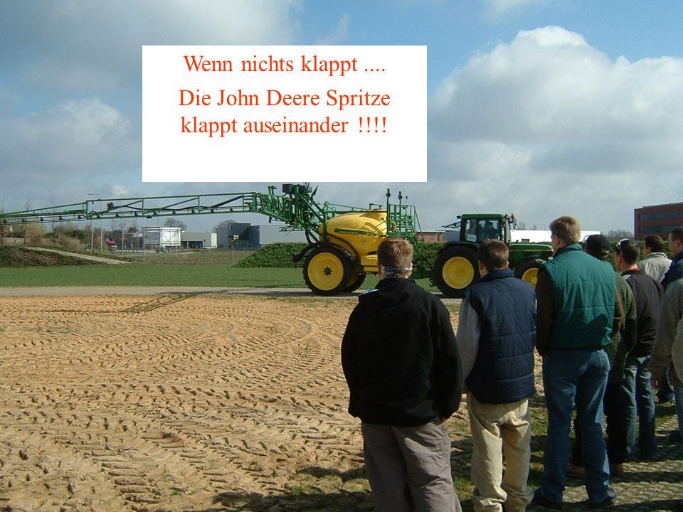 Die John Deere Spritze klappt auseinander !!!!