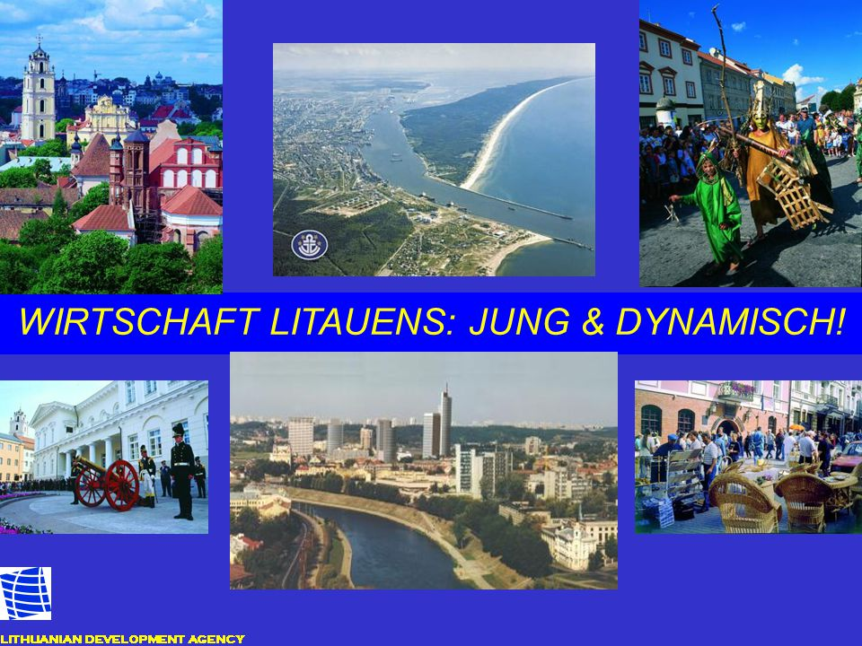 WIRTSCHAFT LITAUENS: JUNG & DYNAMISCH!