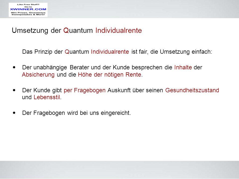 Umsetzung der Quantum Individualrente