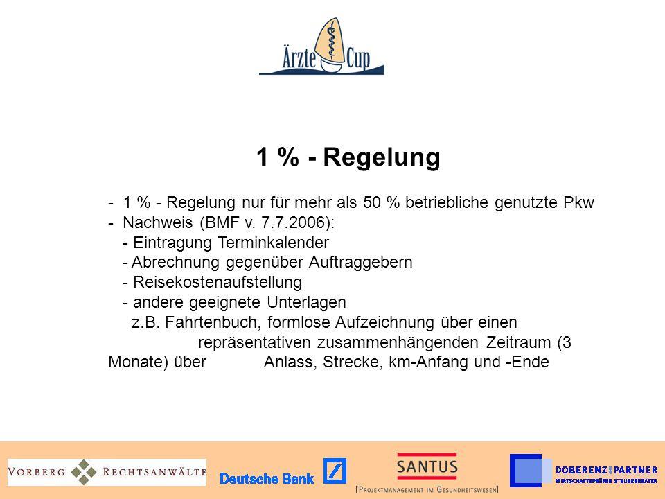 1 % - Regelung - 1 % - Regelung nur für mehr als 50 % betriebliche genutzte Pkw - Nachweis (BMF v.