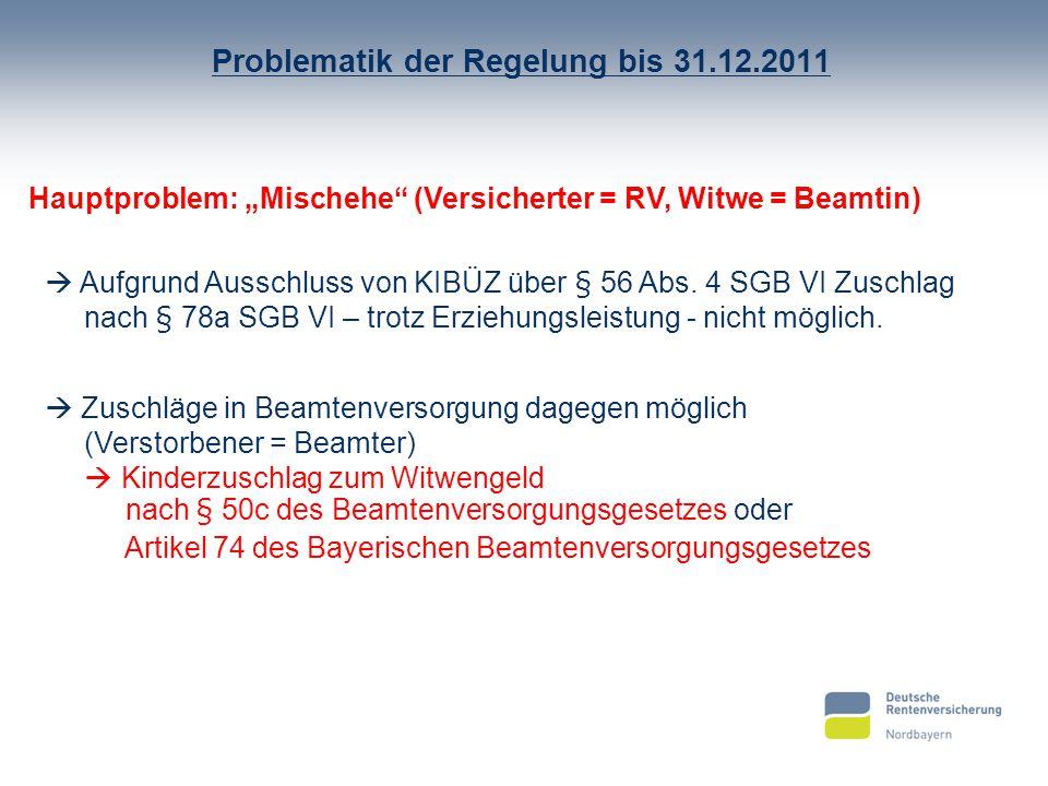 Problematik der Regelung bis 31.12.2011