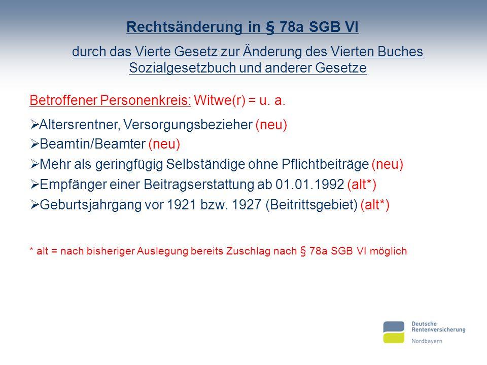 Rechtsänderung in § 78a SGB VI