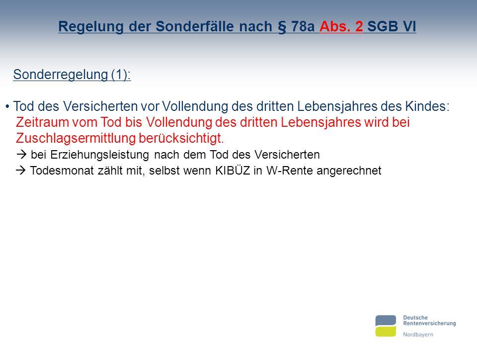 Regelung der Sonderfälle nach § 78a Abs. 2 SGB VI