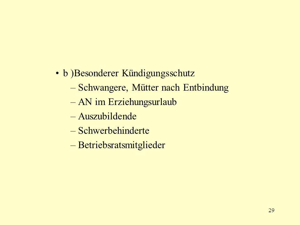 b )Besonderer Kündigungsschutz