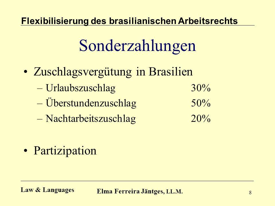 Sonderzahlungen Zuschlagsvergütung in Brasilien Partizipation
