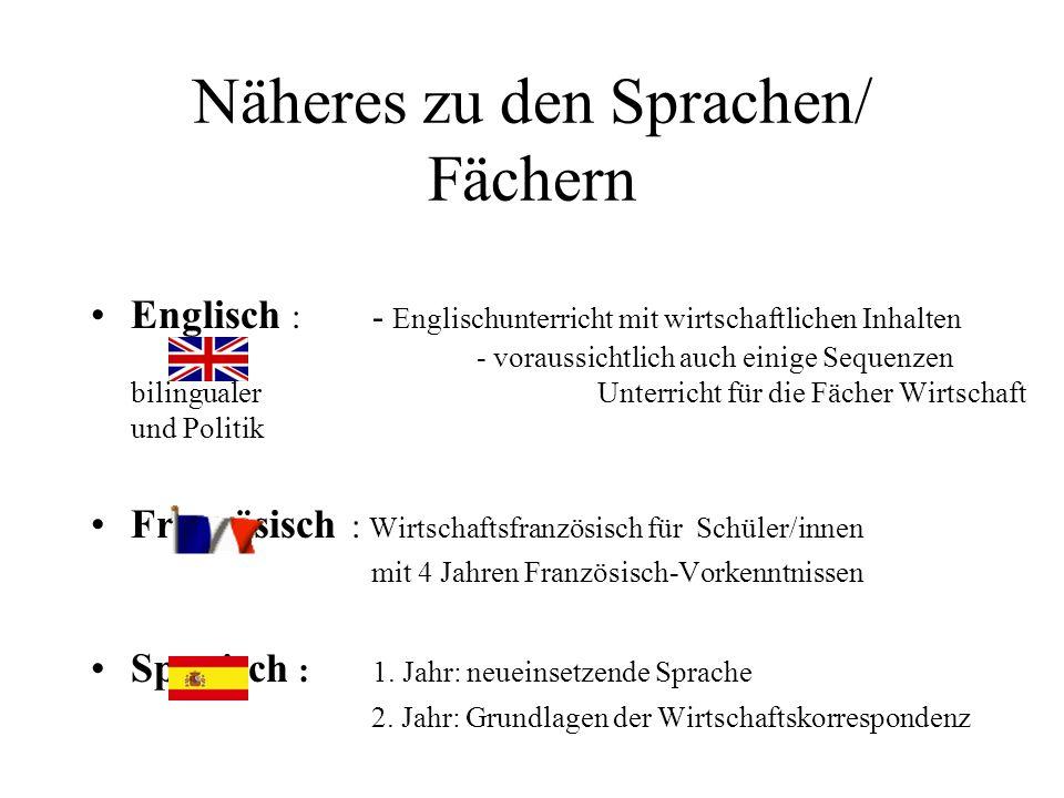 Näheres zu den Sprachen/ Fächern