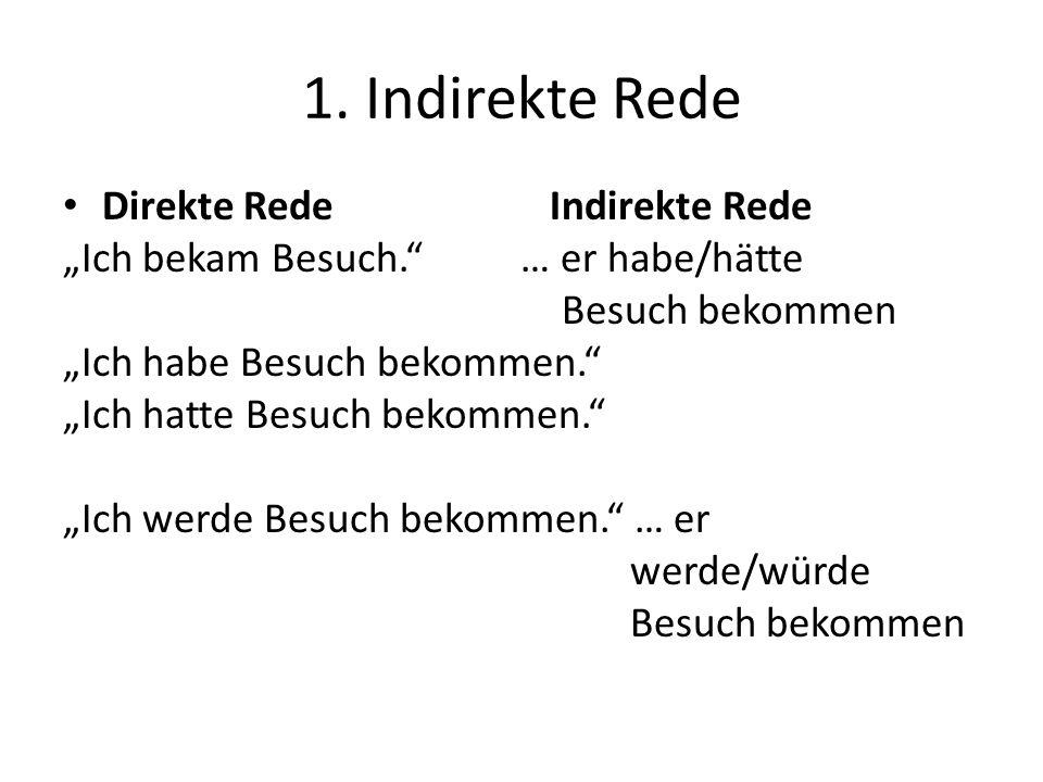 1. Indirekte Rede Direkte Rede Indirekte Rede