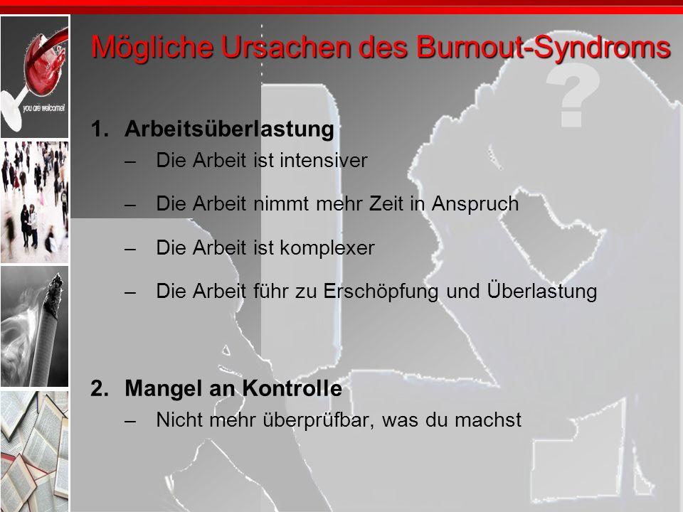 Mögliche Ursachen des Burnout-Syndroms