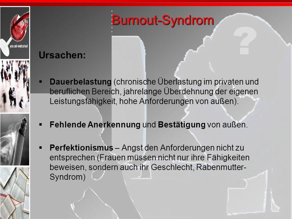 Burnout-Syndrom Ursachen:
