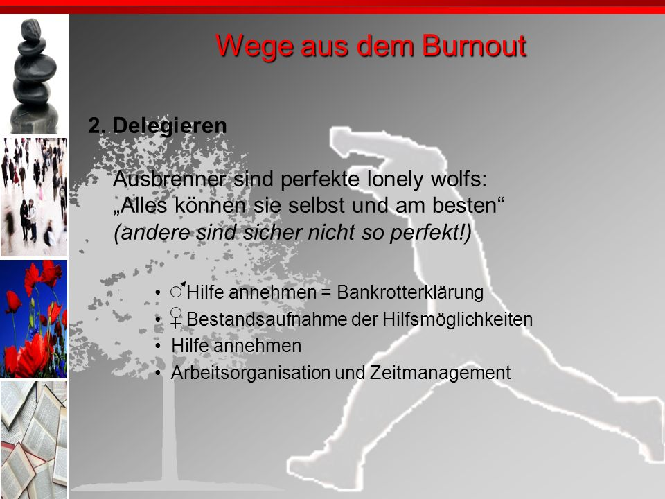 Wege aus dem Burnout