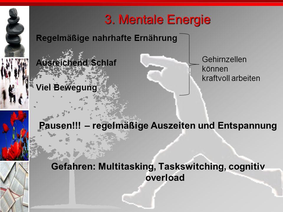 3. Mentale Energie Pausen!!! – regelmäßige Auszeiten und Entspannung