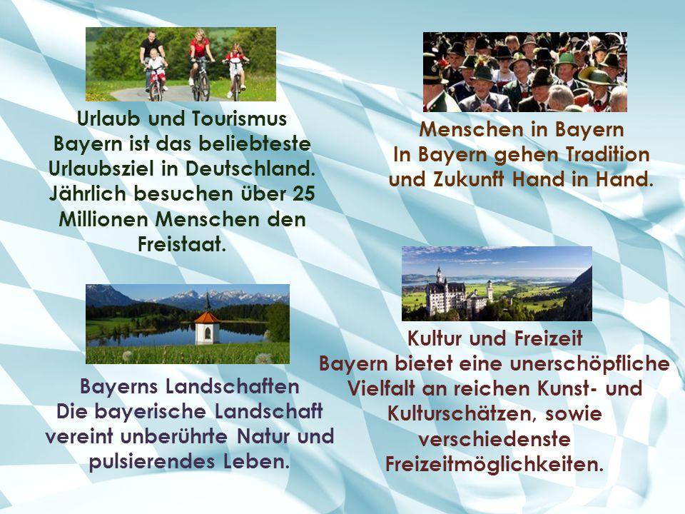 In Bayern gehen Tradition und Zukunft Hand in Hand.