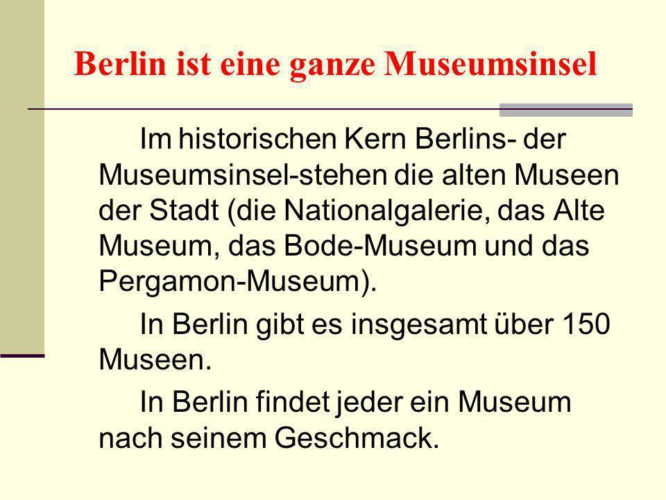 Berlin ist eine ganze Museumsinsel