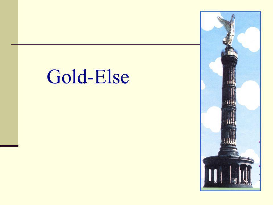Gold-Else