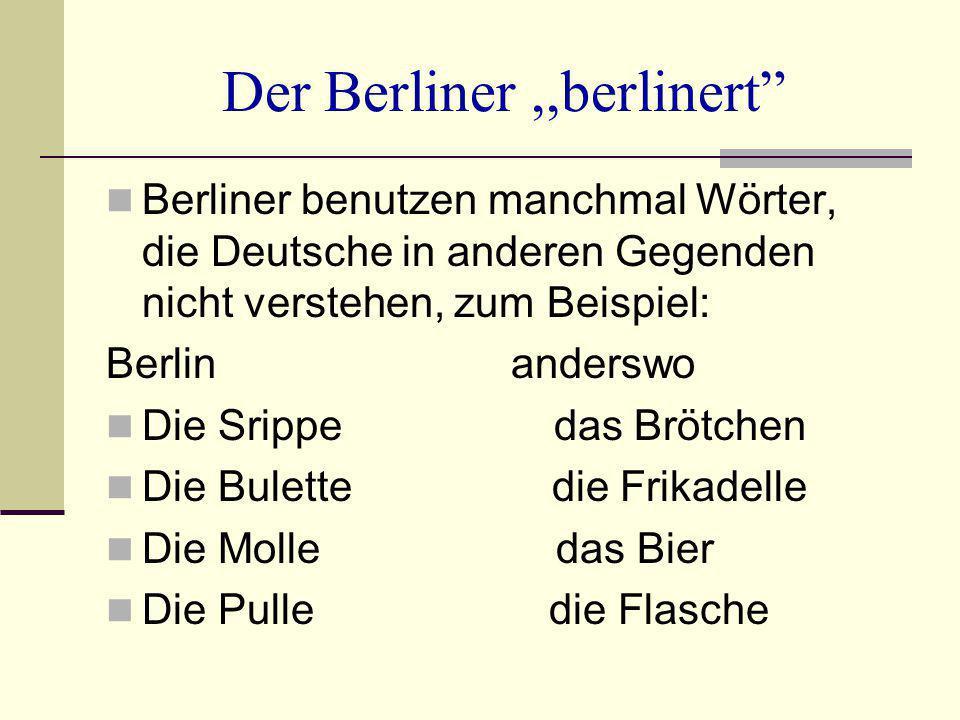 Der Berliner ,,berlinert