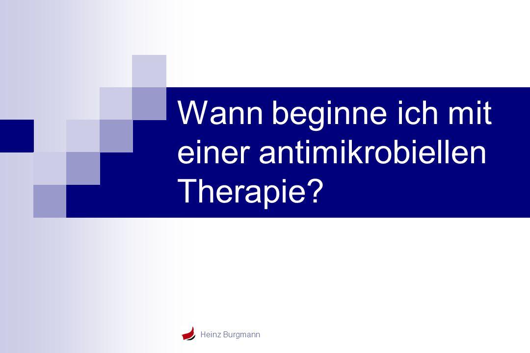 Wann beginne ich mit einer antimikrobiellen Therapie