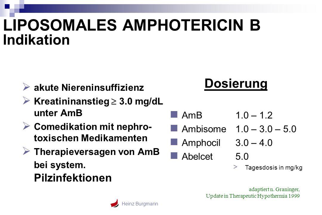 LIPOSOMALES AMPHOTERICIN B Indikation
