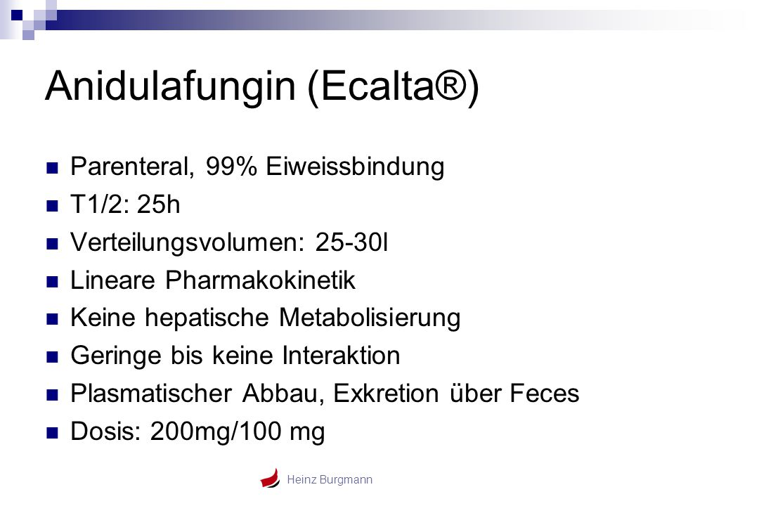 Anidulafungin (Ecalta®)