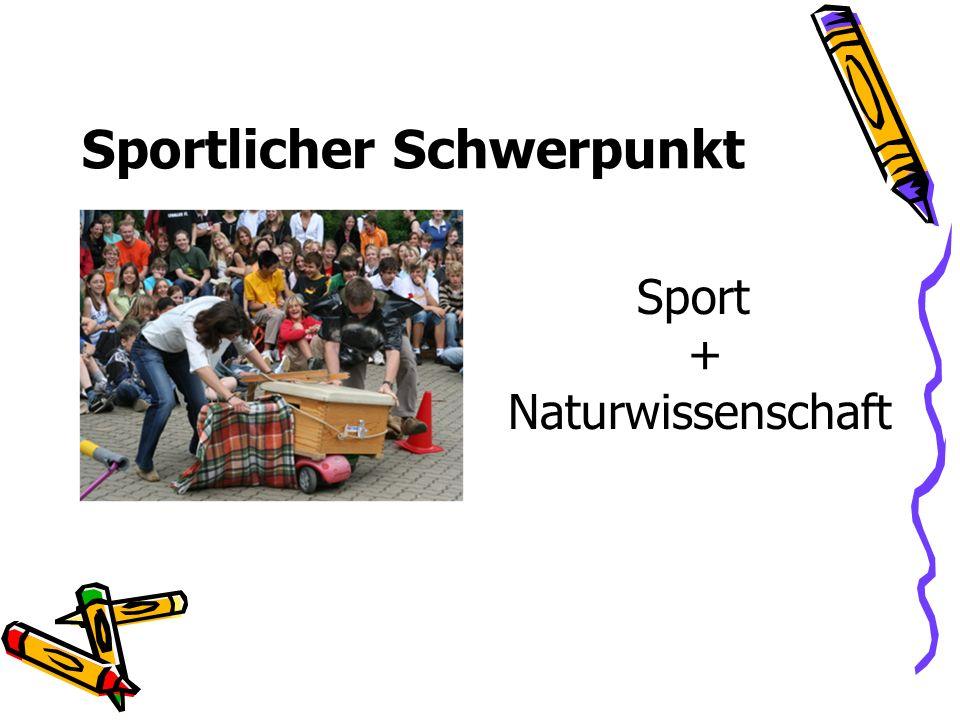 Sportlicher Schwerpunkt