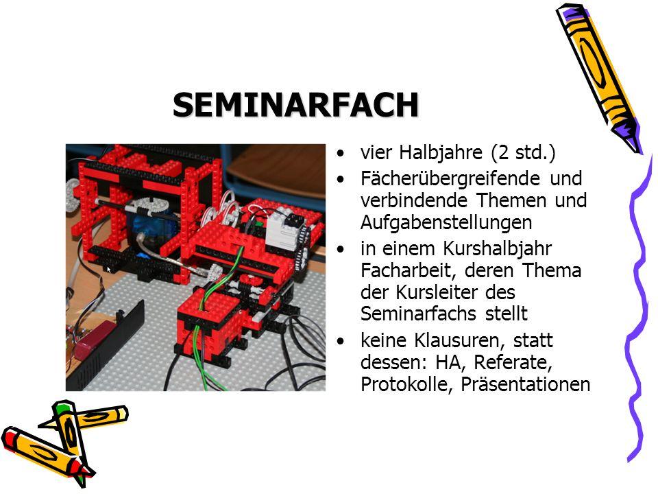 SEMINARFACH vier Halbjahre (2 std.)