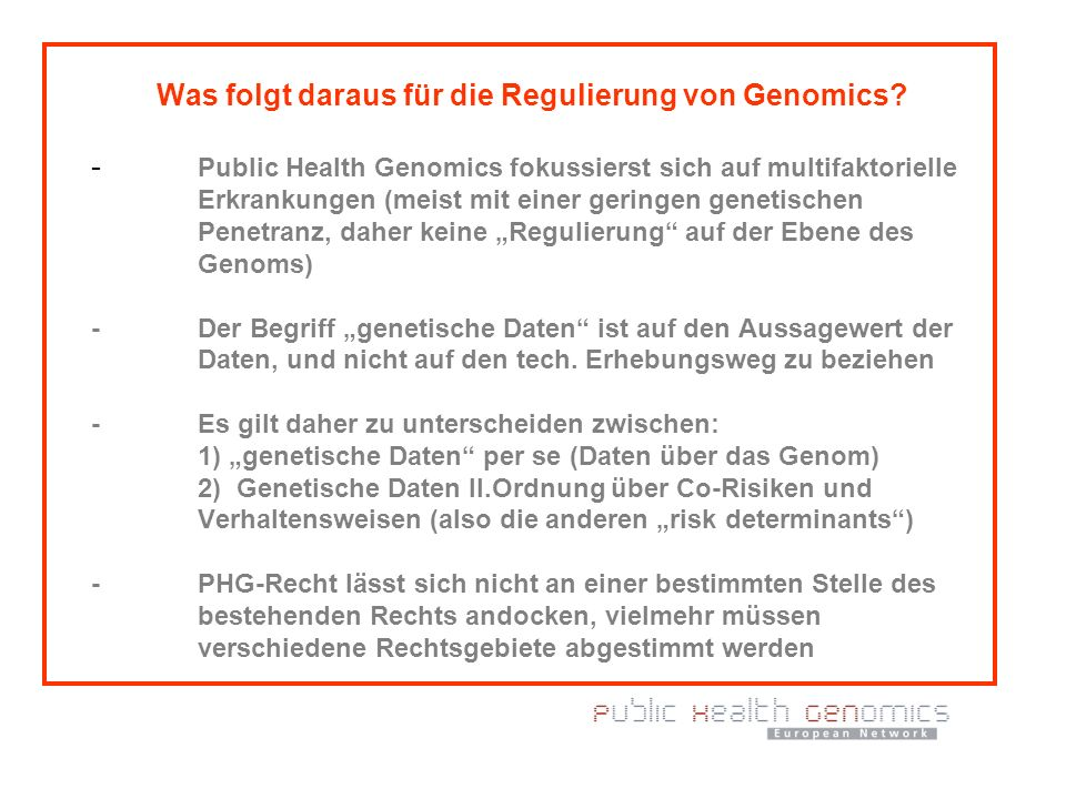Was folgt daraus für die Regulierung von Genomics. -