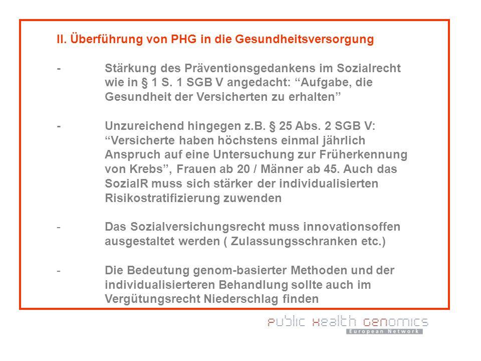 II. Überführung von PHG in die Gesundheitsversorgung