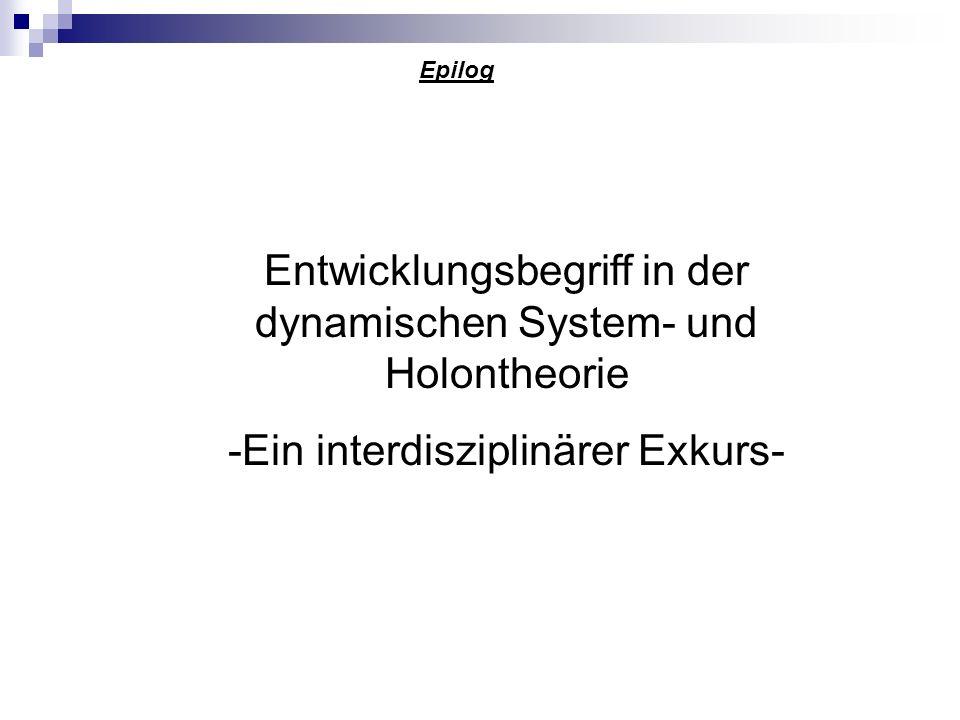 Entwicklungsbegriff in der dynamischen System- und Holontheorie