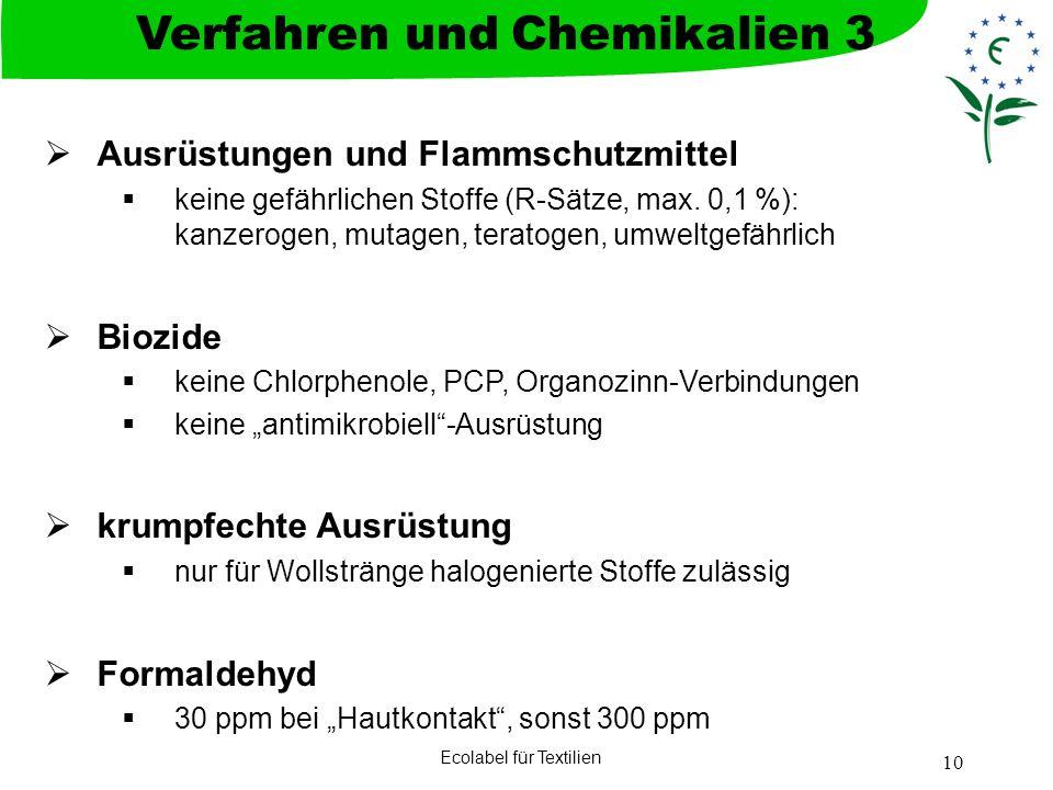 Verfahren und Chemikalien 3
