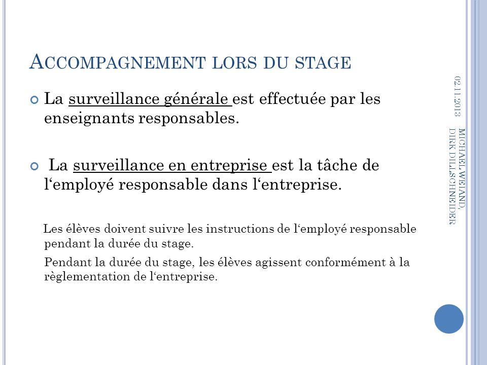 Accompagnement lors du stage