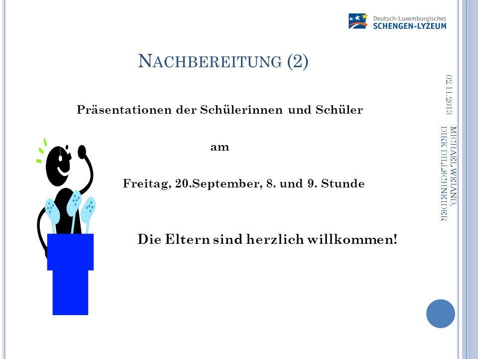 Nachbereitung (2) Präsentationen der Schülerinnen und Schüler am