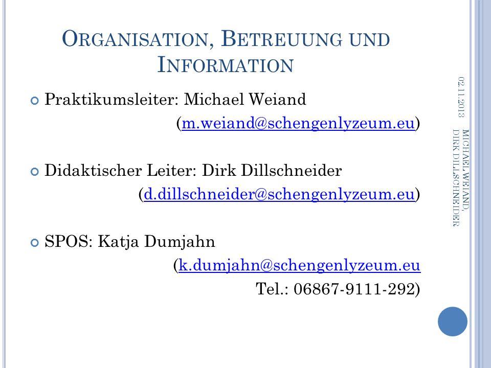 Organisation, Betreuung und Information